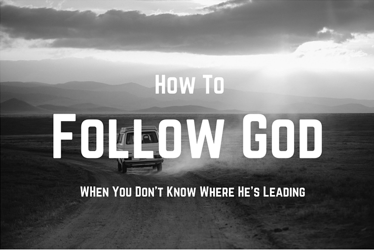 Follow God